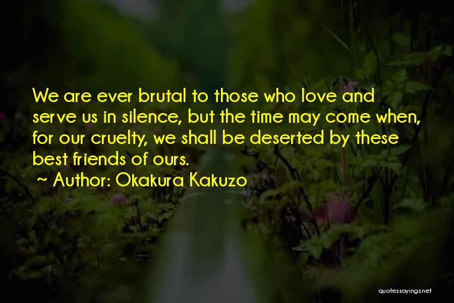 To Best Friends Quotes By Okakura Kakuzo