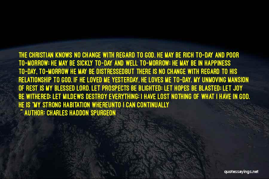To Have Loved And Lost Quotes By Charles Haddon Spurgeon