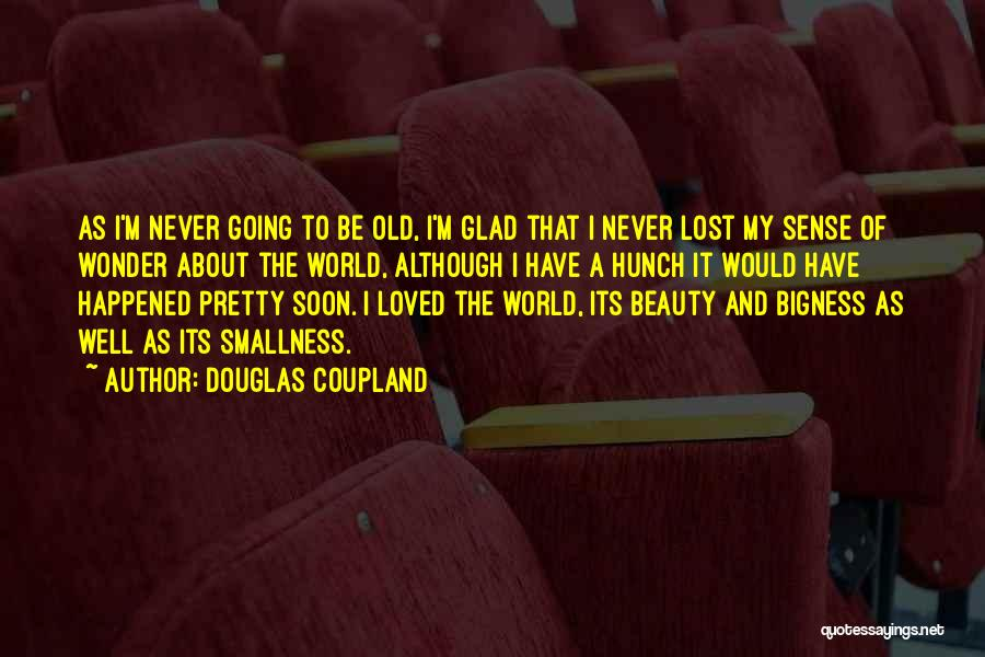 To Have Loved And Lost Quotes By Douglas Coupland