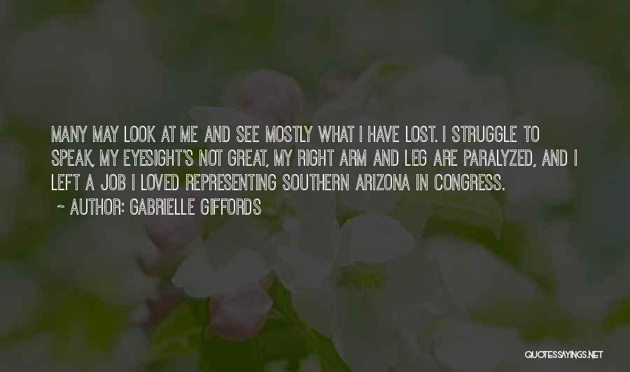 To Have Loved And Lost Quotes By Gabrielle Giffords
