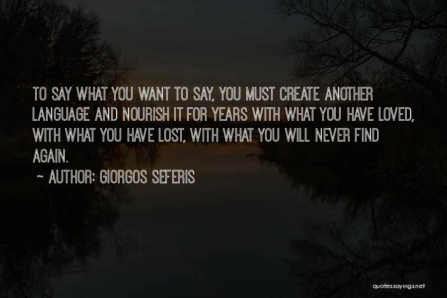 To Have Loved And Lost Quotes By Giorgos Seferis