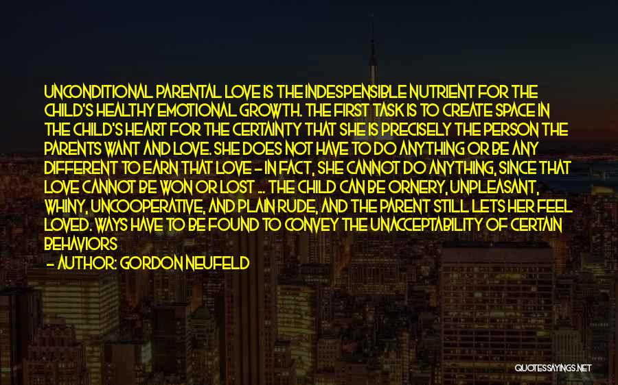 To Have Loved And Lost Quotes By Gordon Neufeld