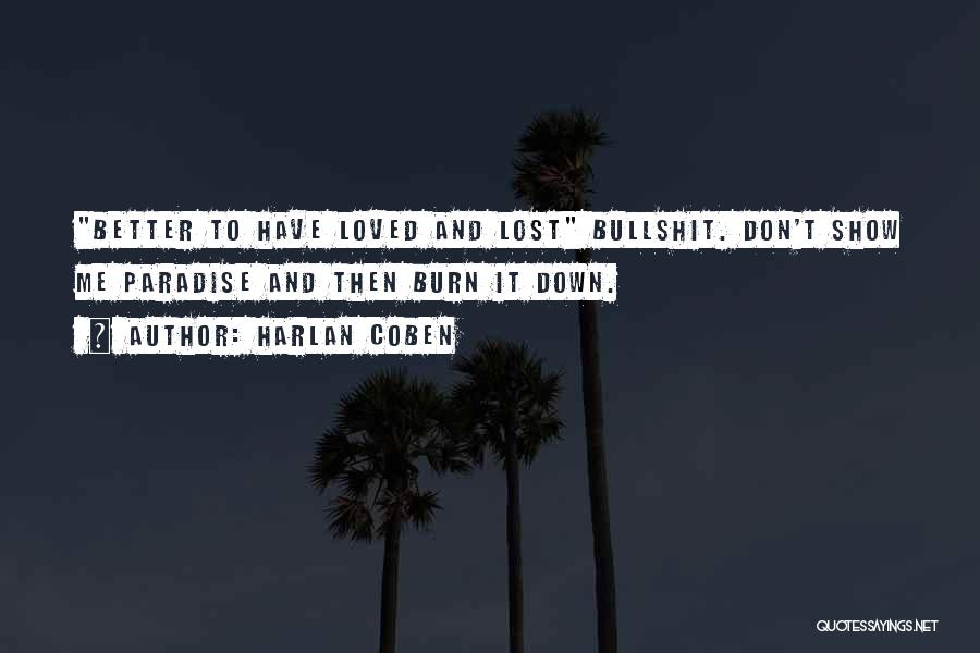 To Have Loved And Lost Quotes By Harlan Coben
