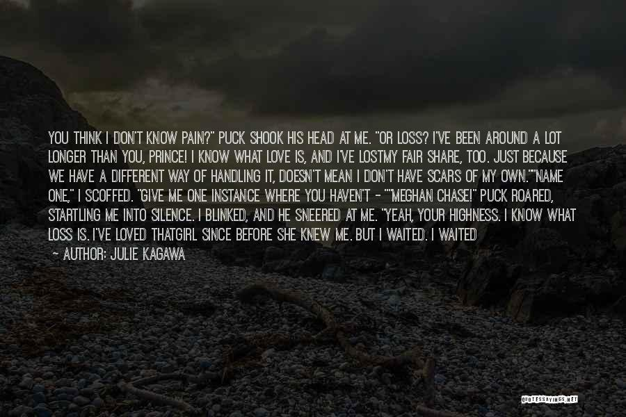 To Have Loved And Lost Quotes By Julie Kagawa