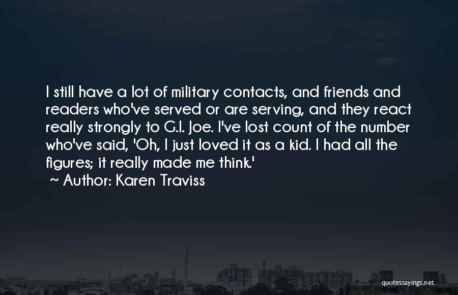To Have Loved And Lost Quotes By Karen Traviss