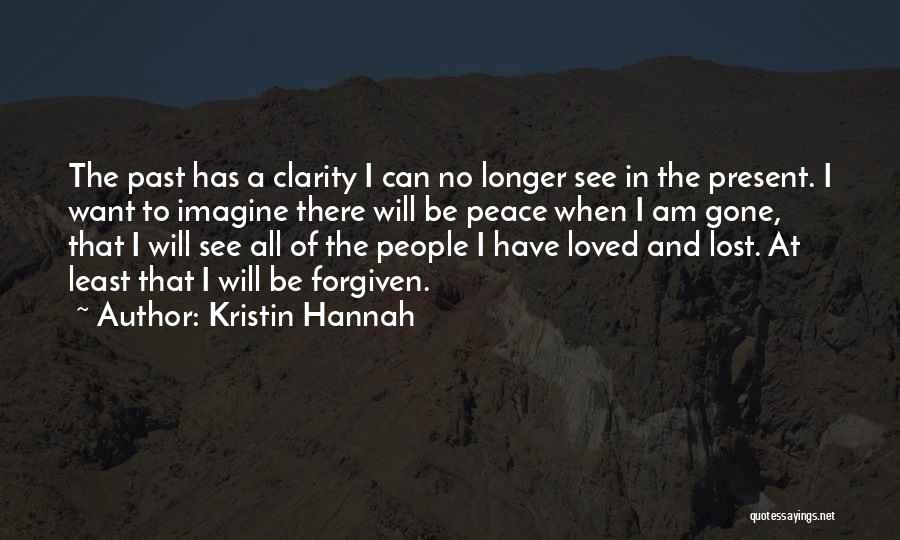 To Have Loved And Lost Quotes By Kristin Hannah