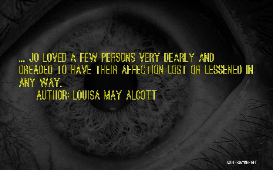 To Have Loved And Lost Quotes By Louisa May Alcott