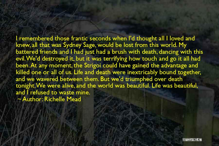 To Have Loved And Lost Quotes By Richelle Mead