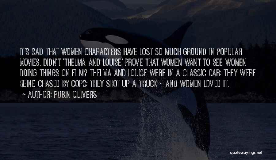 To Have Loved And Lost Quotes By Robin Quivers