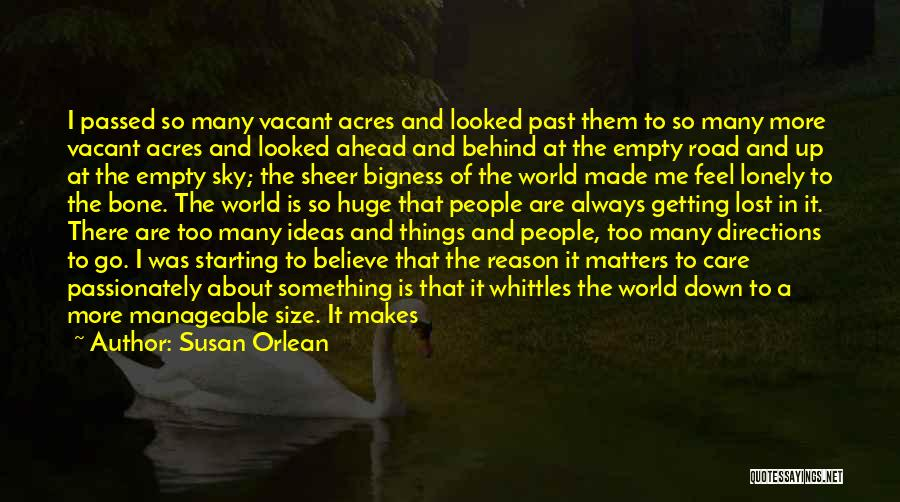 To Have Loved And Lost Quotes By Susan Orlean