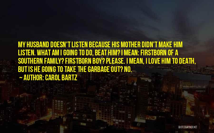 To Husband Love Quotes By Carol Bartz