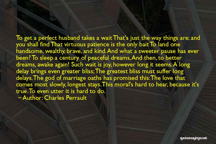 To Husband Love Quotes By Charles Perrault