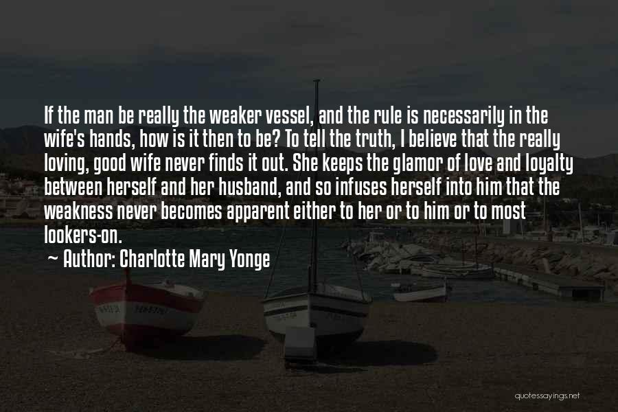 To Husband Love Quotes By Charlotte Mary Yonge