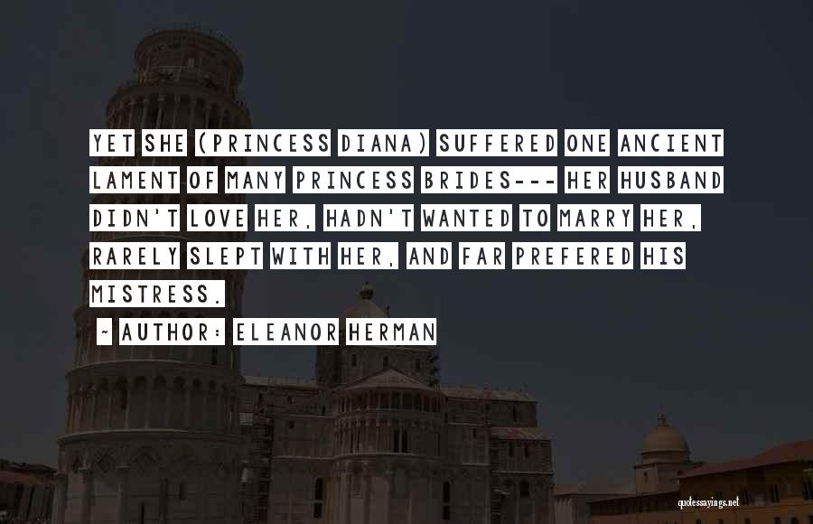 To Husband Love Quotes By Eleanor Herman