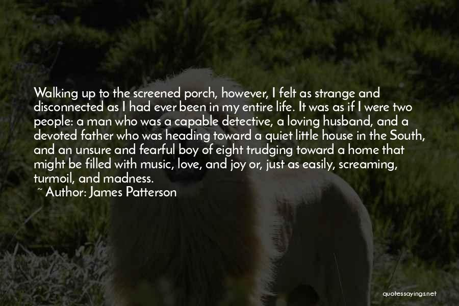 To Husband Love Quotes By James Patterson