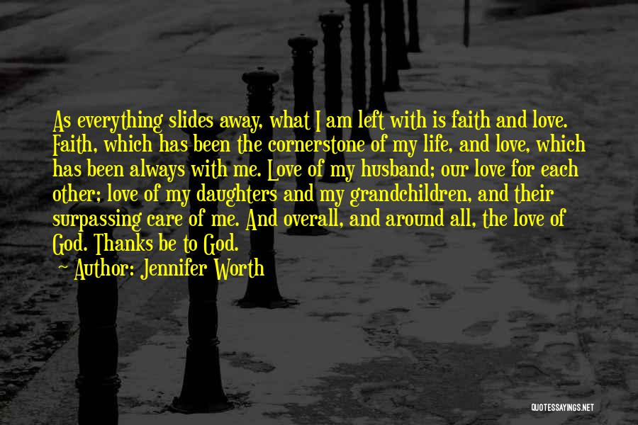 To Husband Love Quotes By Jennifer Worth