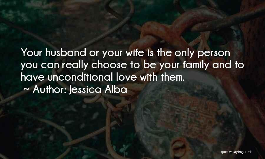 To Husband Love Quotes By Jessica Alba
