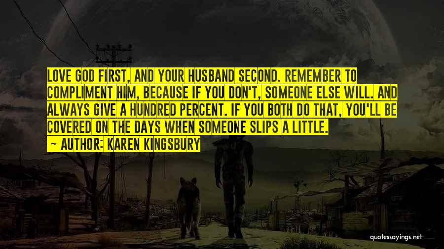 To Husband Love Quotes By Karen Kingsbury