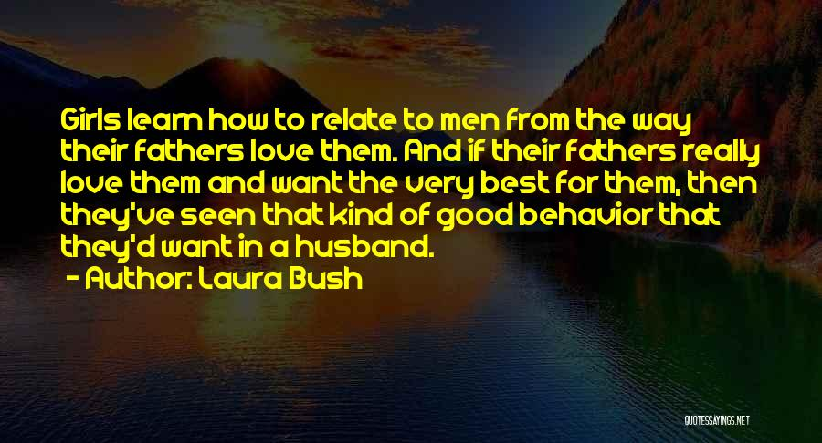 To Husband Love Quotes By Laura Bush