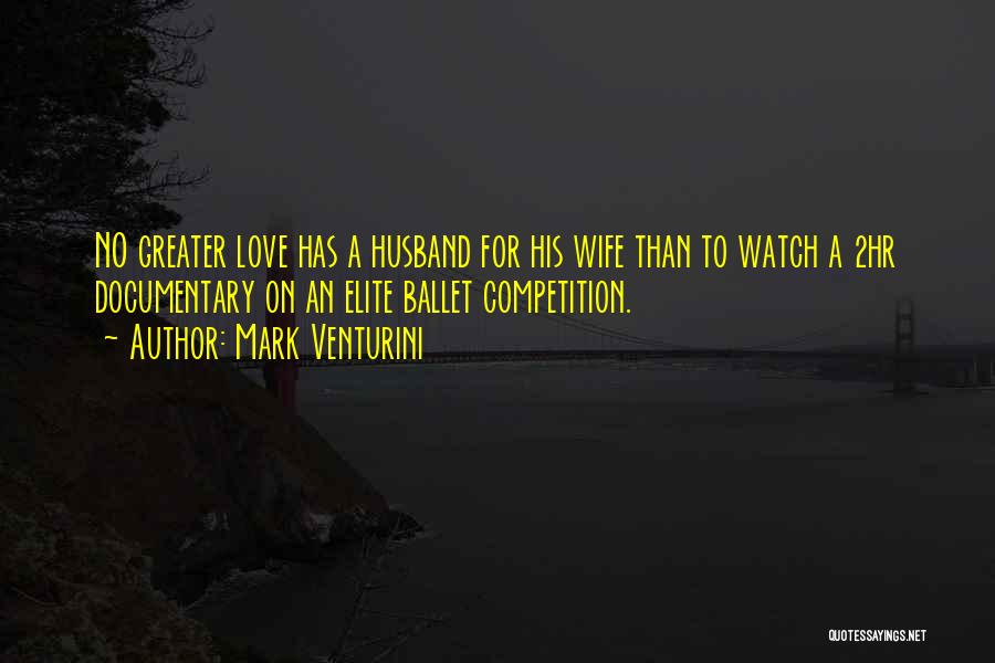 To Husband Love Quotes By Mark Venturini