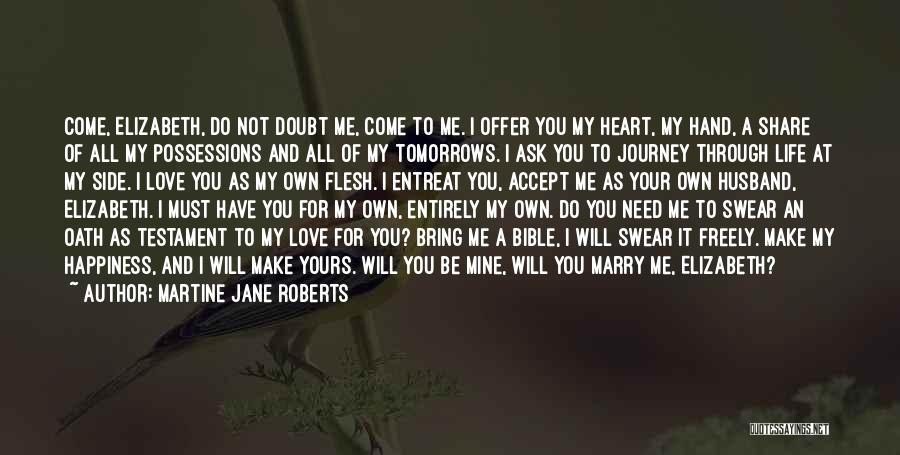 To Husband Love Quotes By Martine Jane Roberts