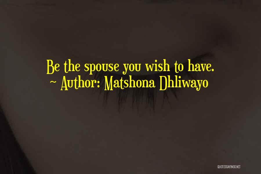 To Husband Love Quotes By Matshona Dhliwayo