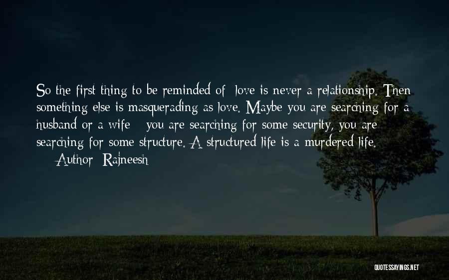 To Husband Love Quotes By Rajneesh
