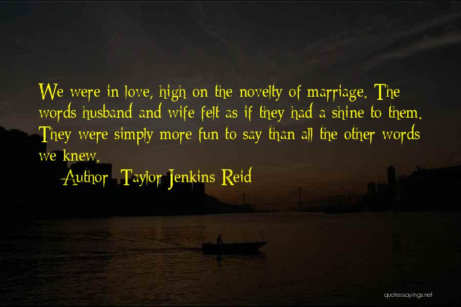 To Husband Love Quotes By Taylor Jenkins Reid