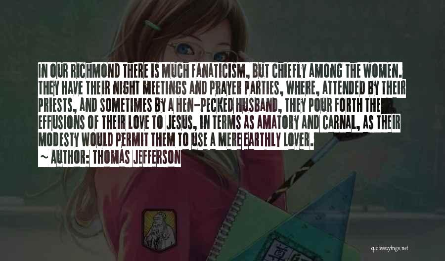 To Husband Love Quotes By Thomas Jefferson
