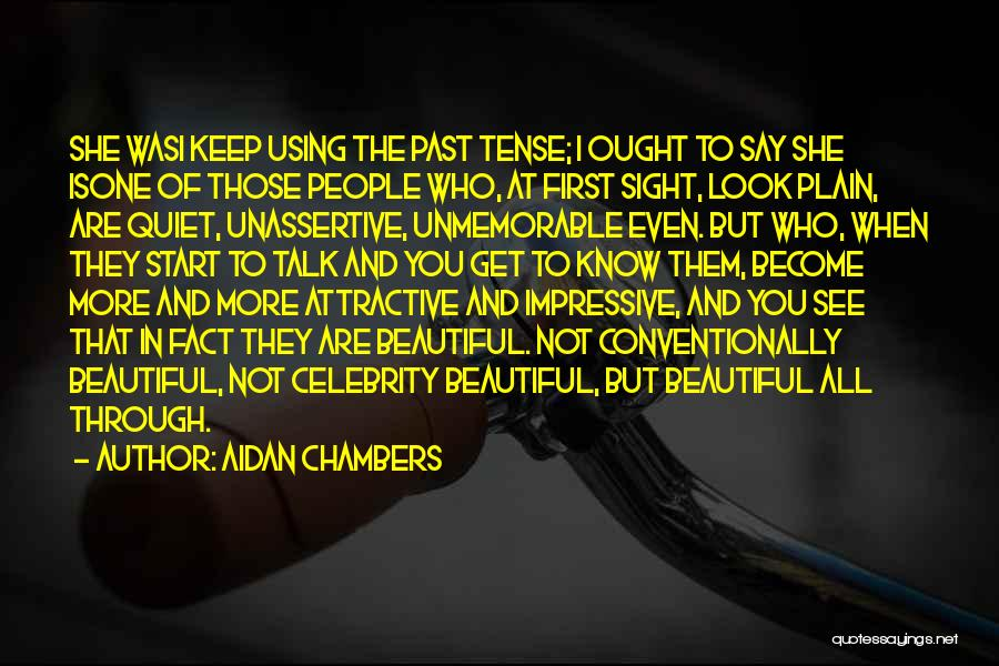 To Keep Quiet Quotes By Aidan Chambers