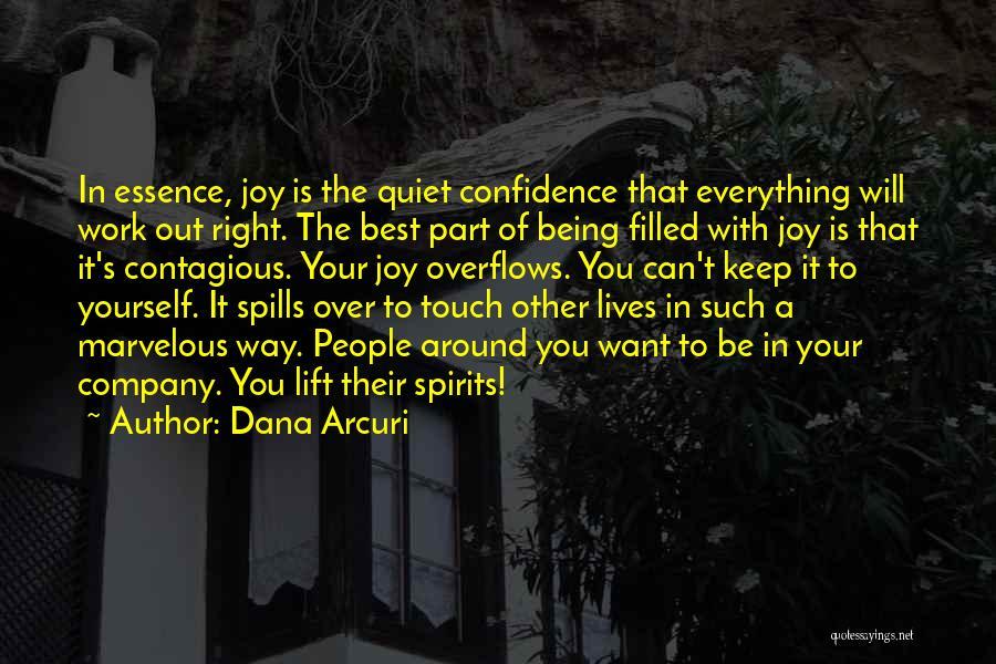To Keep Quiet Quotes By Dana Arcuri