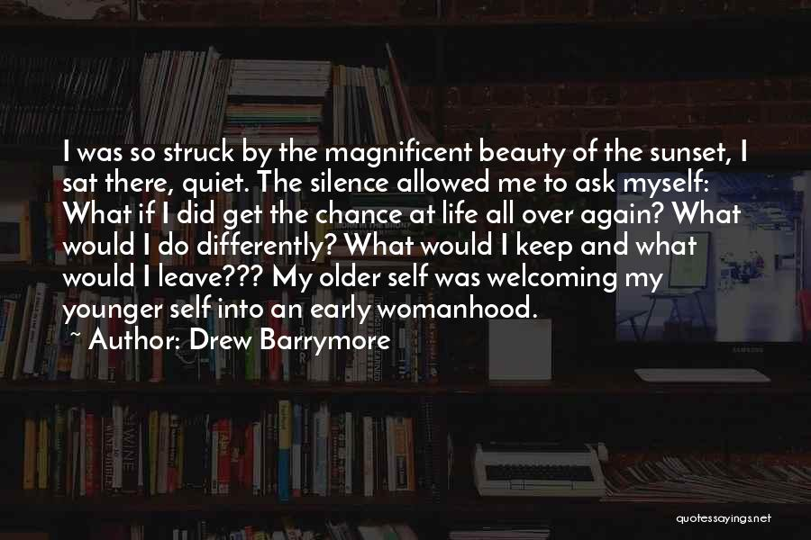 To Keep Quiet Quotes By Drew Barrymore