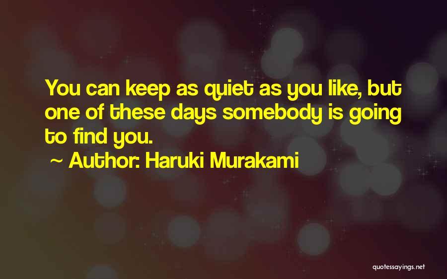 To Keep Quiet Quotes By Haruki Murakami