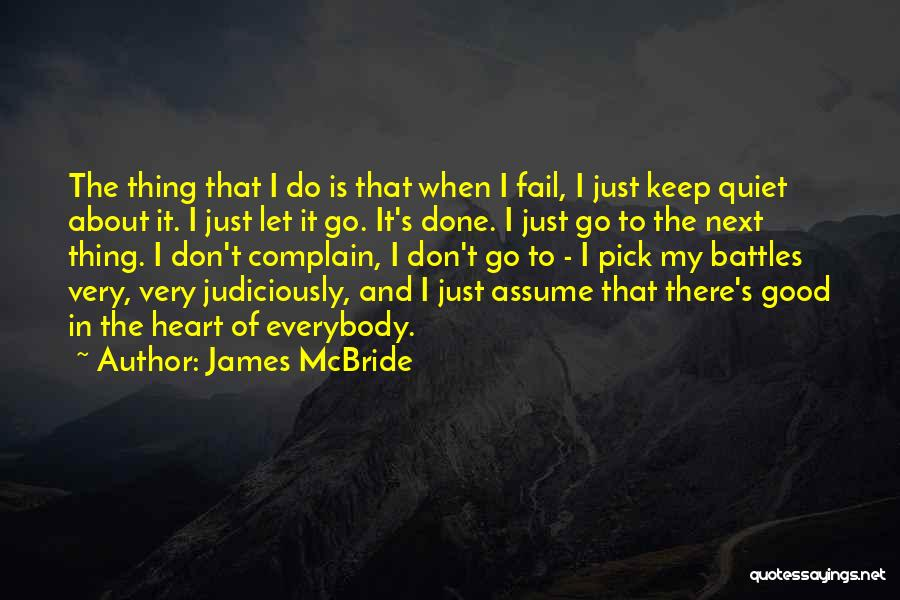 To Keep Quiet Quotes By James McBride