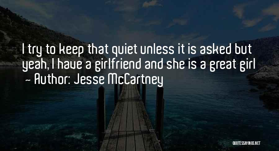 To Keep Quiet Quotes By Jesse McCartney