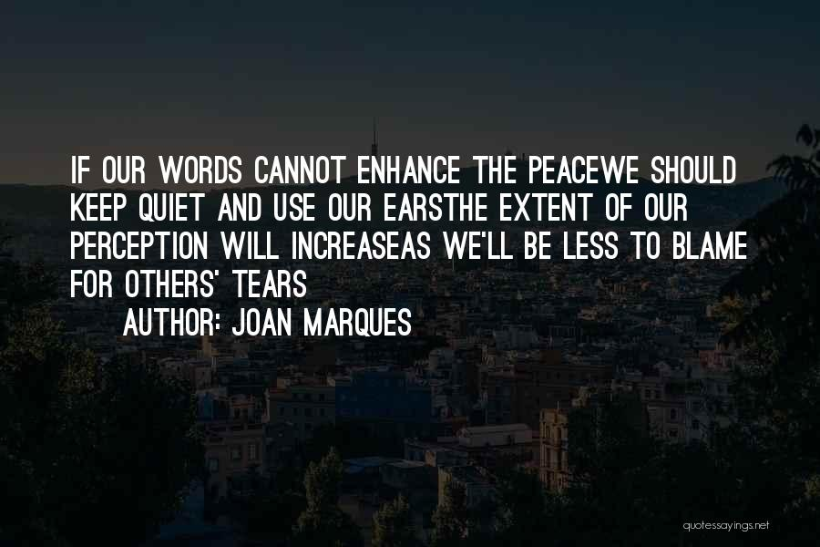 To Keep Quiet Quotes By Joan Marques
