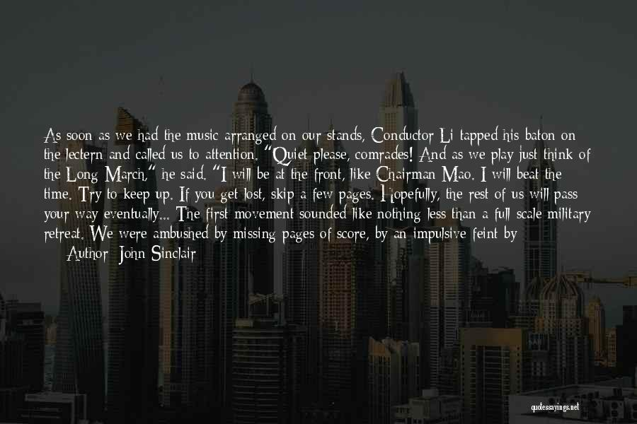 To Keep Quiet Quotes By John Sinclair