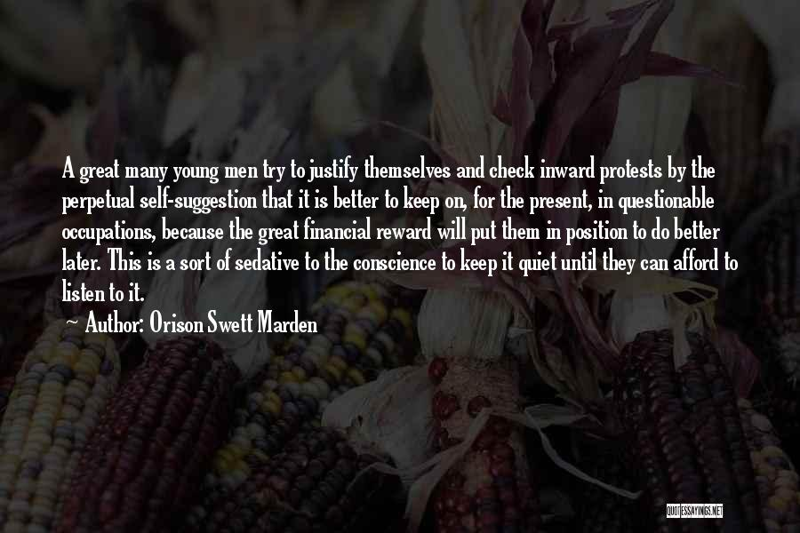 To Keep Quiet Quotes By Orison Swett Marden