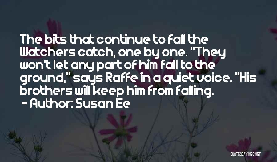 To Keep Quiet Quotes By Susan Ee