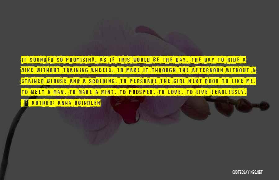 To Live Without Love Quotes By Anna Quindlen
