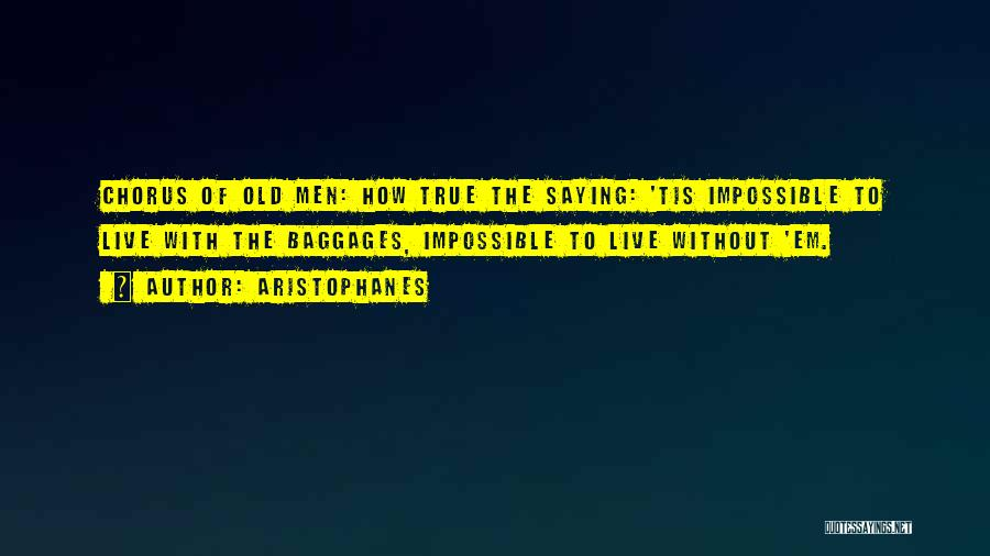 To Live Without Love Quotes By Aristophanes