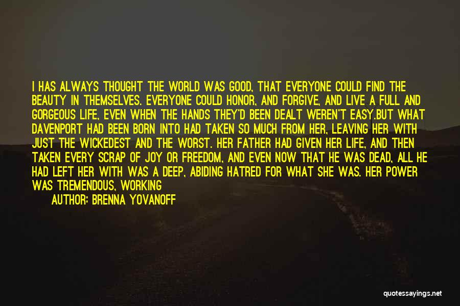 To Live Without Love Quotes By Brenna Yovanoff
