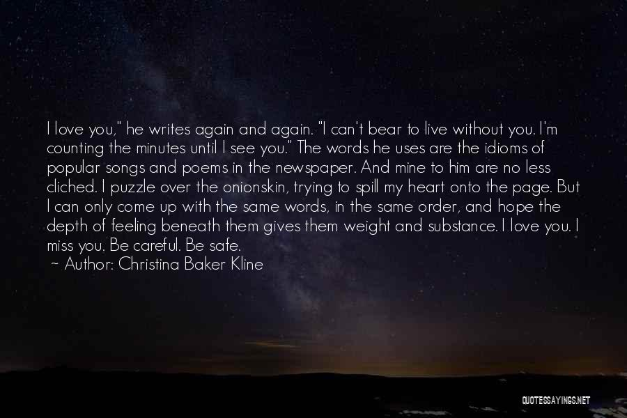 To Live Without Love Quotes By Christina Baker Kline