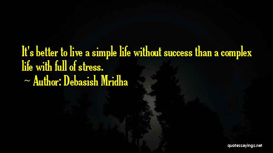 To Live Without Love Quotes By Debasish Mridha