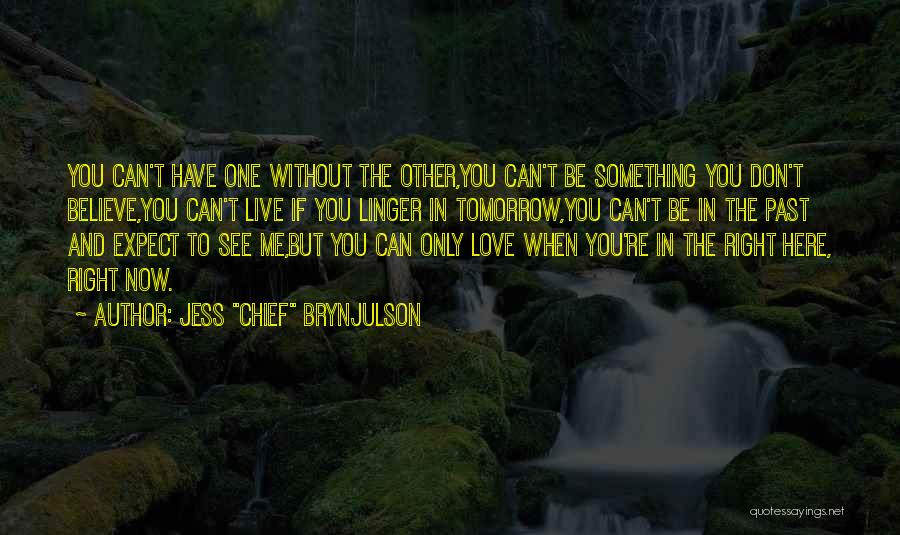 To Live Without Love Quotes By Jess