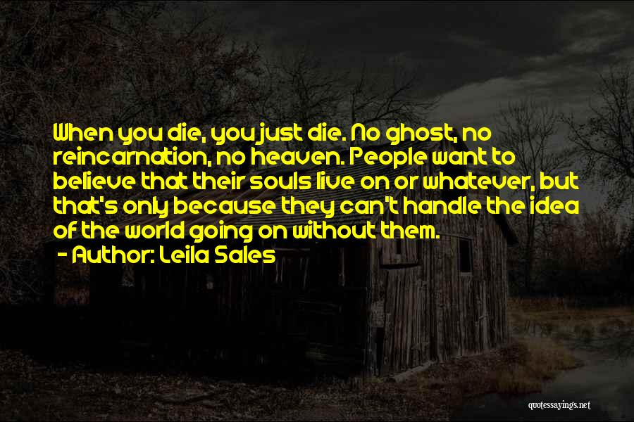 To Live Without Love Quotes By Leila Sales