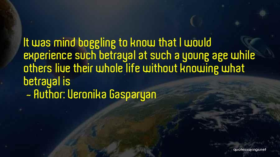 To Live Without Love Quotes By Veronika Gasparyan