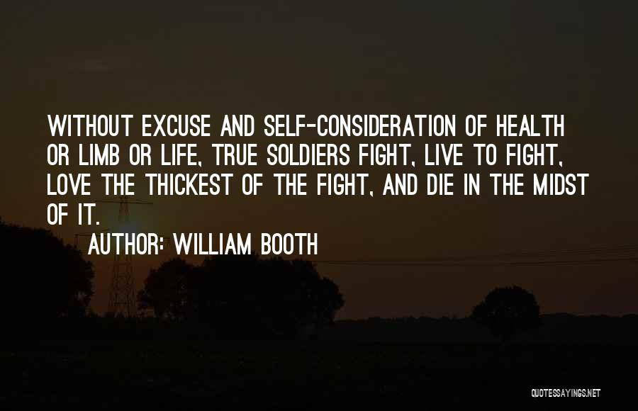 To Live Without Love Quotes By William Booth