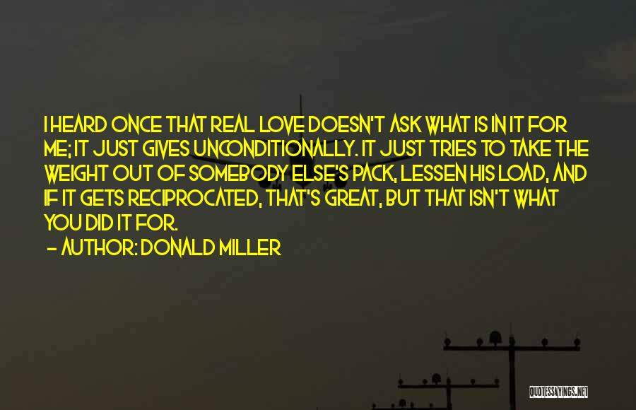 To Love Someone Unconditionally Quotes By Donald Miller