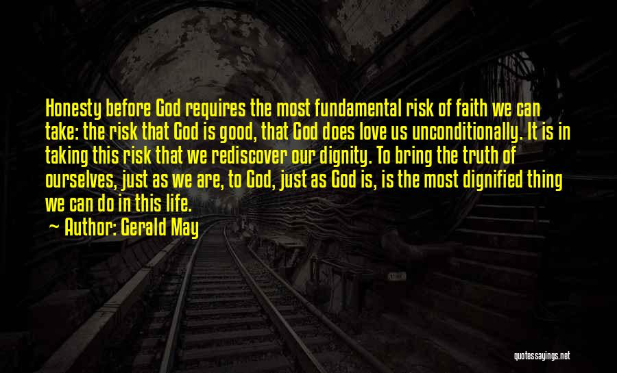 To Love Someone Unconditionally Quotes By Gerald May